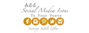 Blog Guide: How To Add Social Media Icons To Your Posts (Or Anywhere!)
