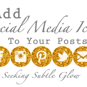 Blog Guide: How To Add Social Media Icons To Your Posts (OrAnywhere!)